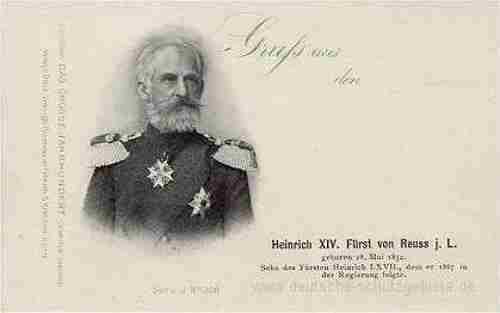 Heinrich XIV. Fürst von Reuß jüngere Linie (ab 1902 Regent)