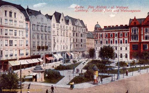 Lemberg, Halicki-Platz und Watowagasse