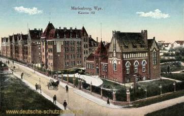 Marienburg Wpr., Kaserne 152