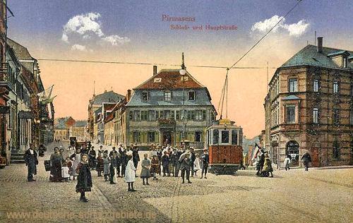 Pirmasens, Schloss- und Hauptstraße
