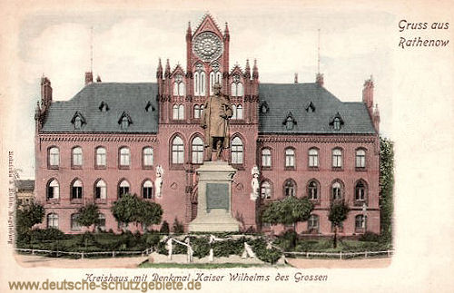 Rathenow, Kreishaus mit Denkmal Kaiser Wilhelms des Großen