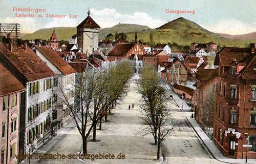 Reutlingen, Lederstraße mit Tübinger Tor - Georgenberg