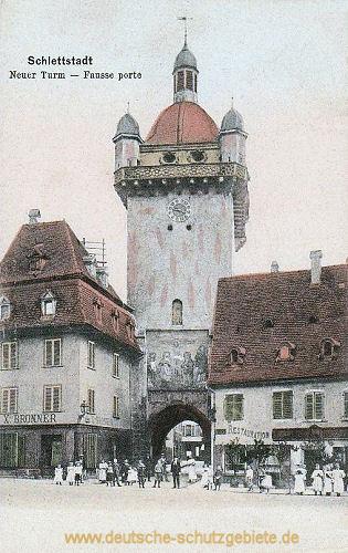 Schlettstadt, Neuer Turm