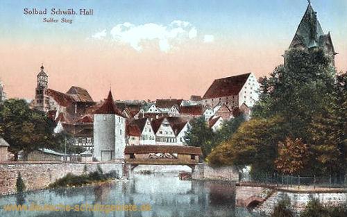 Schwäbisch Hall, Sulfer Steg
