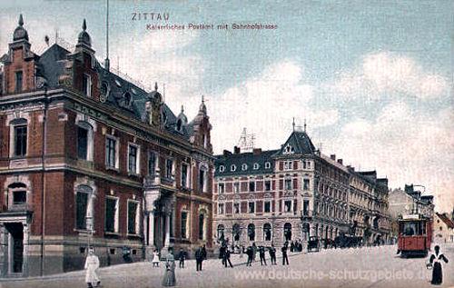 Zittau, Kaiserliches Postamt mit Bahnhofstraße