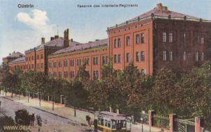 Küstrin, Kaserne des Infanterie-Regiments