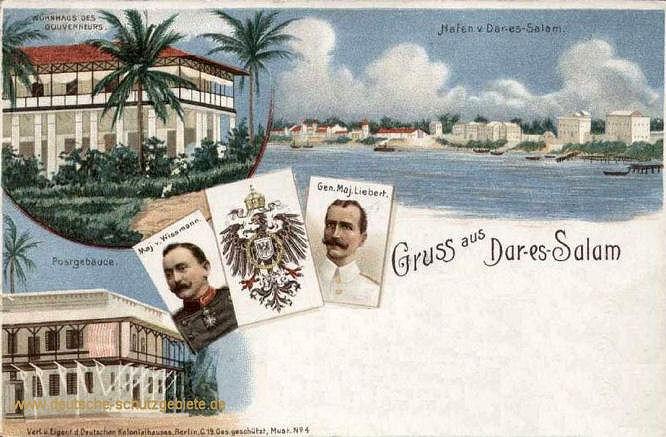 Gruß aus Dar-es-Salam - Haus des Gouverneurs - Postgebäude - Reichkommissar von Wissmann und Generalmajor von Liebert