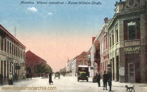 Munkatsch (Munkács - Mukatschewe), Kaiser-Wilhelm-Straße