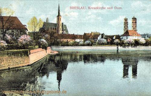 Breslau, Kreuzkirche und Dom