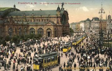 Frankfurt a. M. Im Zeichen des Verkehrs. Am Hauptbahnhof