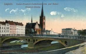 Liegnitz, Kaiser-Friedrich-Gedächtniskirche und Kaiser-Friedrich-Brücke