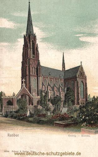 Ratibor, Ostrog - Kirche