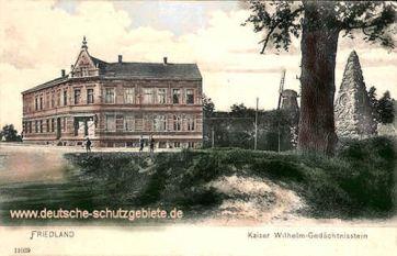 Friedland, Kaiser Wilhelm-Gedächtnisstein