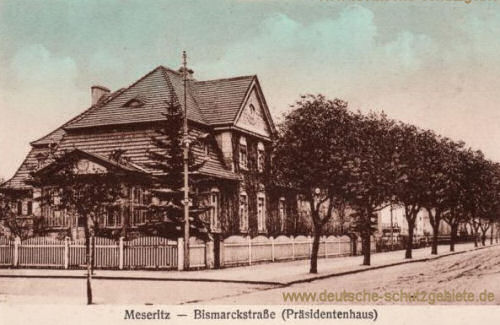 Meseritz, Bismarckstraße (Präsidentenhaus)