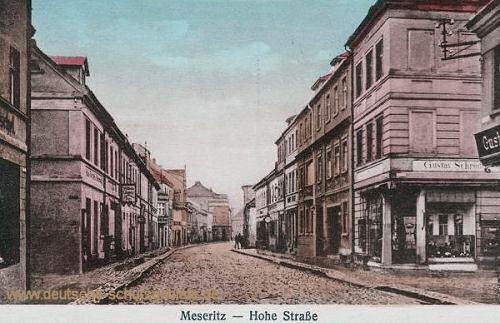 Meseritz, Hohe Straße
