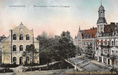 Schneidemühl, Wilhelmsplatz. Postamt und Synagoge