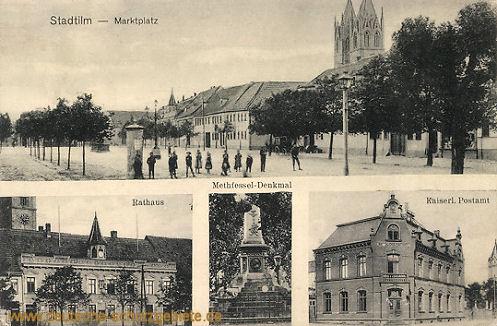 Stadtilm, Marktplatz, Rathaus, Methfessel-Denkmal, Kaiserliches Postamt