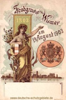 Festgruß aus Wismar am 19. August 1903