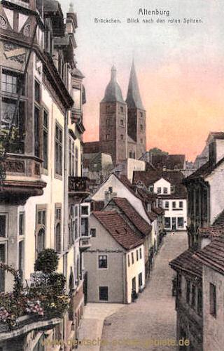 Altenburg, Brückchen, Blick,nach den roten Spitzen