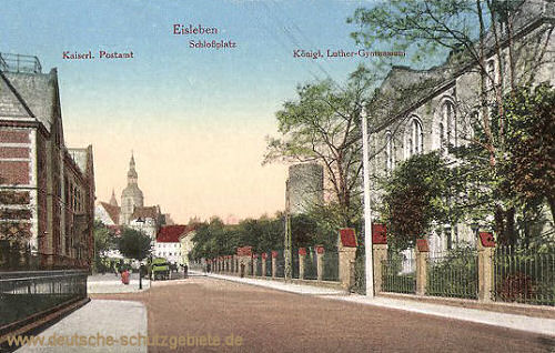 Eisleben, Kaiserliches Postamt, Schlossplatz, Königliches Luther-Gymnasium