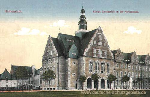 Halberstadt, Königliches Landgericht in der Königstraße