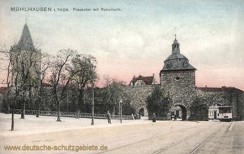 Mühlhausen i. Thür., Frauentor mit Rabenturm