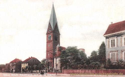 Wald (Rheinland), Hauptstraße mit kath. Kirche