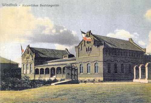 Deutsch-Südwest-Afrika, Windhuk, Kaiserliches Bezirksgericht