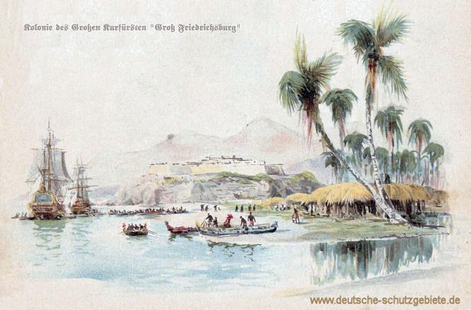 """Kolonie des Großen Kurfürsten """"Großfriedrichsburg"""""""