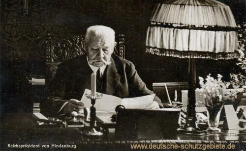 Reichspräsident von Hindenburg