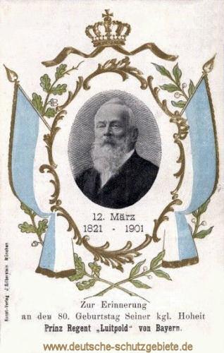 Prinzregent Luitpold 80. Geburtstag 1901