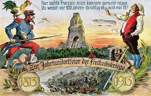 Völkerschlachtdenkmal, Zur Jahrhundertfeier der Freiheitskriege 1813 - 1913