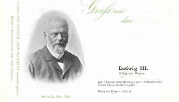 Ludwig III, König von Bayern