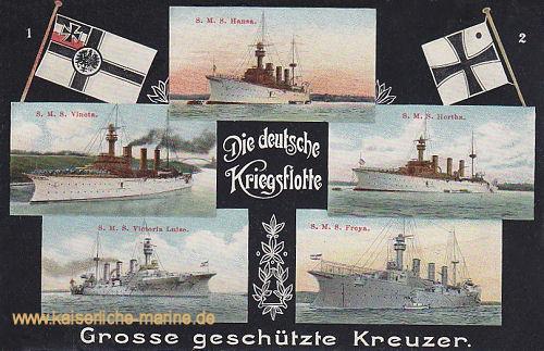 Die deutsche Kriegsflotte - Große geschützte Kreuzer