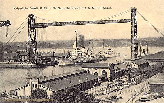 Kaiserliche Werft Kiel, Große Schwebebrücke mit S.M.S. Posen