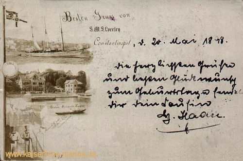 Besten Gruss von S.M.S. Loreley aus Constantinopel, 20.Mai 1898