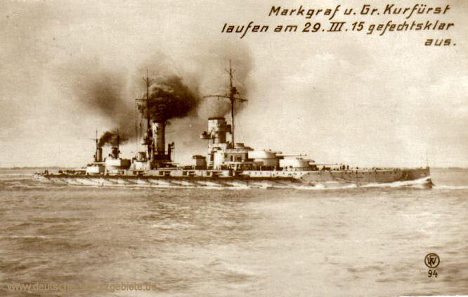 S.M.S. Markgraf und Großer Kurfürst laufen am 29. III. 1915 gefechtsklar aus.
