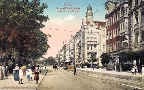 Breslau, Kaiser-Wilhelm-Straße Ecke Victoria-Straße