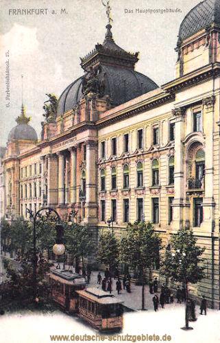 Frankfurt a. M., Das Hauptpostgebäude