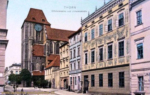 Thorn, Offizierskasino und Johanniskirche
