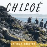 La isla bonita de Chiloé