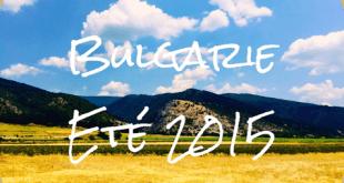 Deux parisiens en Bulgarie – Eté 2015