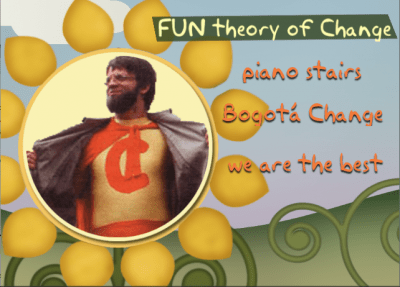 Fun Theory of Change event