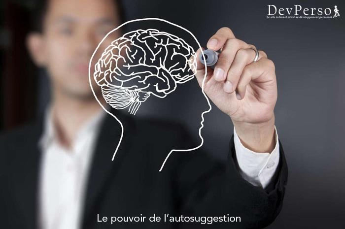 Développement personnel : le pouvoir de l'autosuggestion, par Dev-Perso