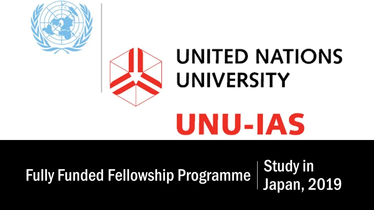 United Nations University/JSPS Fully Funded Fellowship Programme for