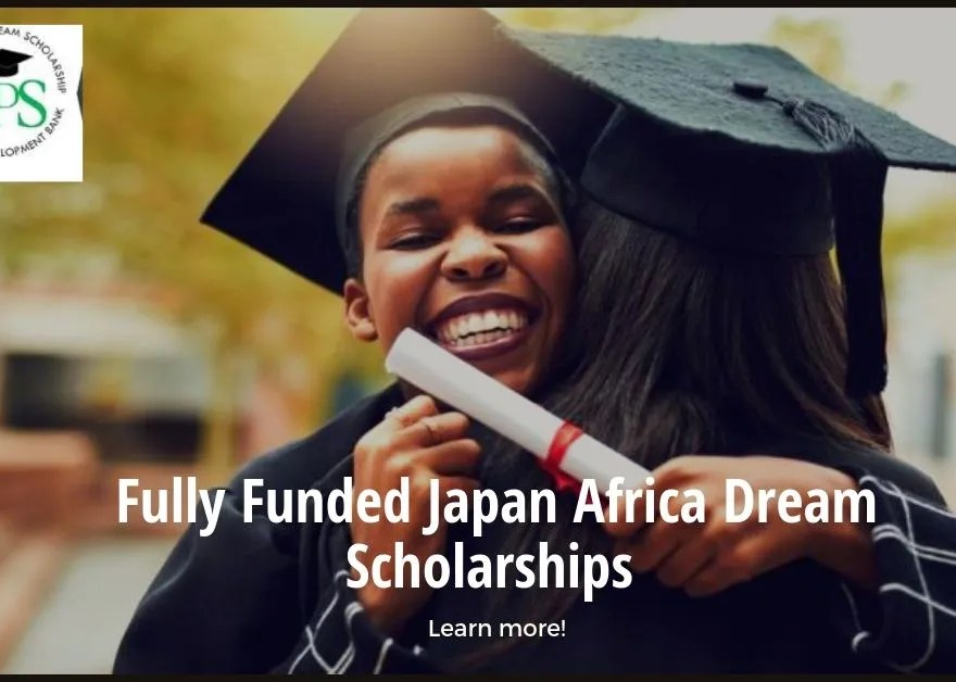 Fully Funded Japan Africa Dream Scholarships for Young Africans in Japan, 2019