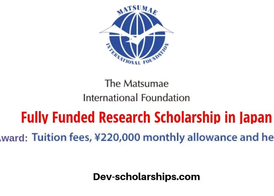 Matsumae International Foundation Fully Funded Fellowship Program 2020 in Japan