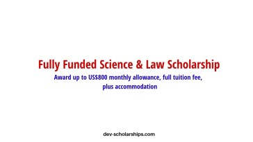 Fully Funded Science & Law Scholarship for International Students, 2019-2020