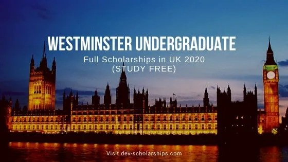 Westminster Undergraduate Full Scholarships (FREE) in UK 2020