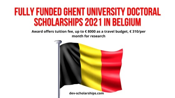 Fully Funded Ghent University Doctoral Scholarships 2021 in Belgium